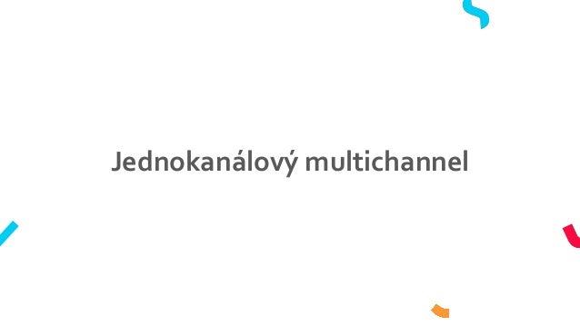 Jednokanálový multichannel
