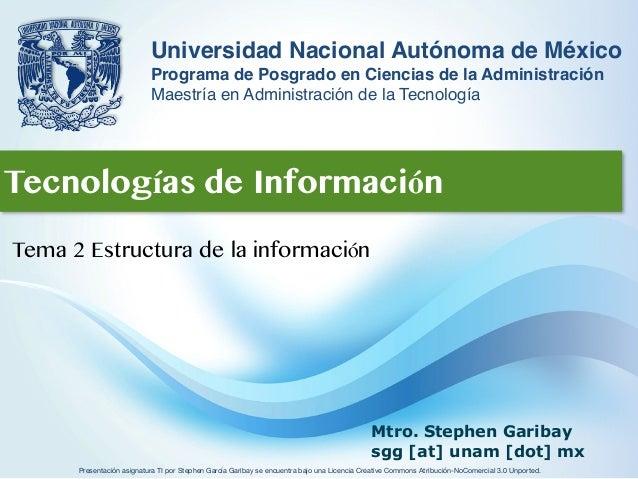 Presentación asignatura TI por Stephen García Garibay se encuentra bajo una Licencia Creative Commons Atribución-NoComerci...