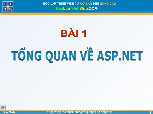 11HỌC LẬP TRÌNH WEB TỪ CƠ BẢN ĐẾN NÂNG CAOHocLapTrinhWeb.COMα - Tek http://www.facebook.com/groups/hoclaptrinhweb/