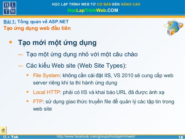 1919HỌC LẬP TRÌNH WEB TỪ CƠ BẢN ĐẾN NÂNG CAOHocLapTrinhWeb.COMα - Tek http://www.facebook.com/groups/hoclaptrinhweb/• Tạo ...