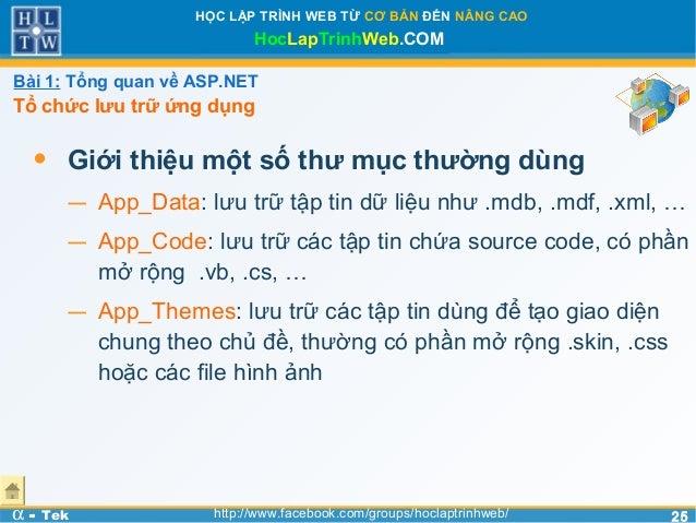 2525HỌC LẬP TRÌNH WEB TỪ CƠ BẢN ĐẾN NÂNG CAOHocLapTrinhWeb.COMα - Tek http://www.facebook.com/groups/hoclaptrinhweb/• Giới...