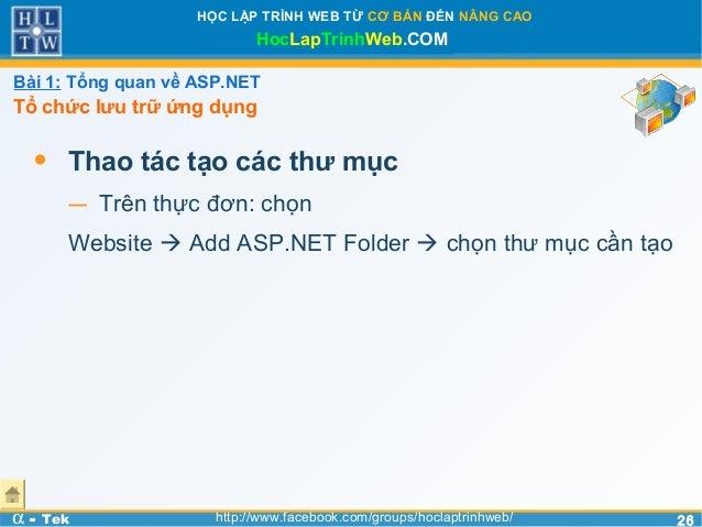2626HỌC LẬP TRÌNH WEB TỪ CƠ BẢN ĐẾN NÂNG CAOHocLapTrinhWeb.COMα - Tek http://www.facebook.com/groups/hoclaptrinhweb/• Thao...