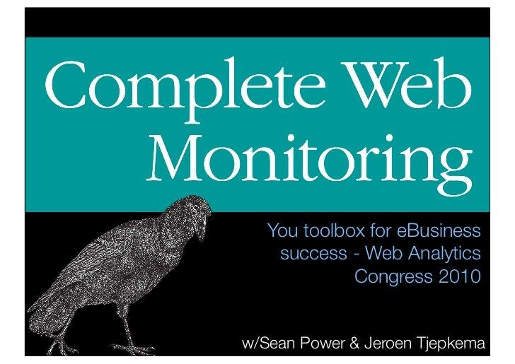 You toolbox for eBusiness     success - Web Analytics              Congress 2010   w/Sean Power & Jeroen Tjepkema