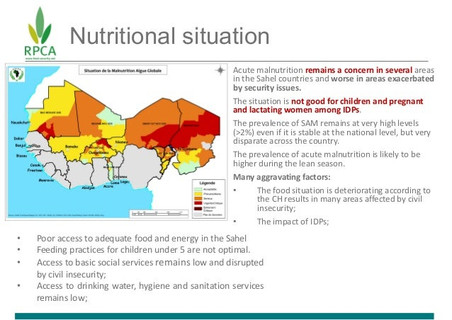 Nutritional situation Acute malnutrition remains a concern in several areas in the Sahel countries and worse in areas exac...