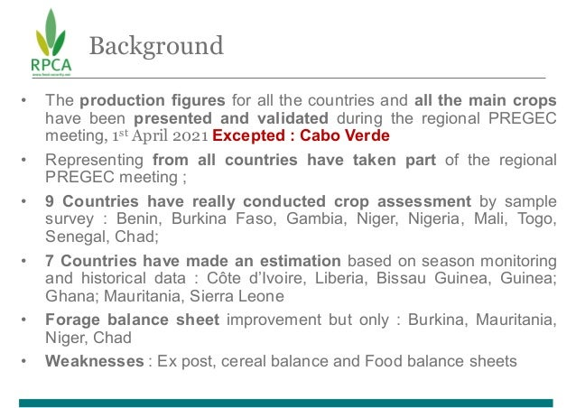 Background • The production figures for all the countries and all the main crops have been presented and validated during ...
