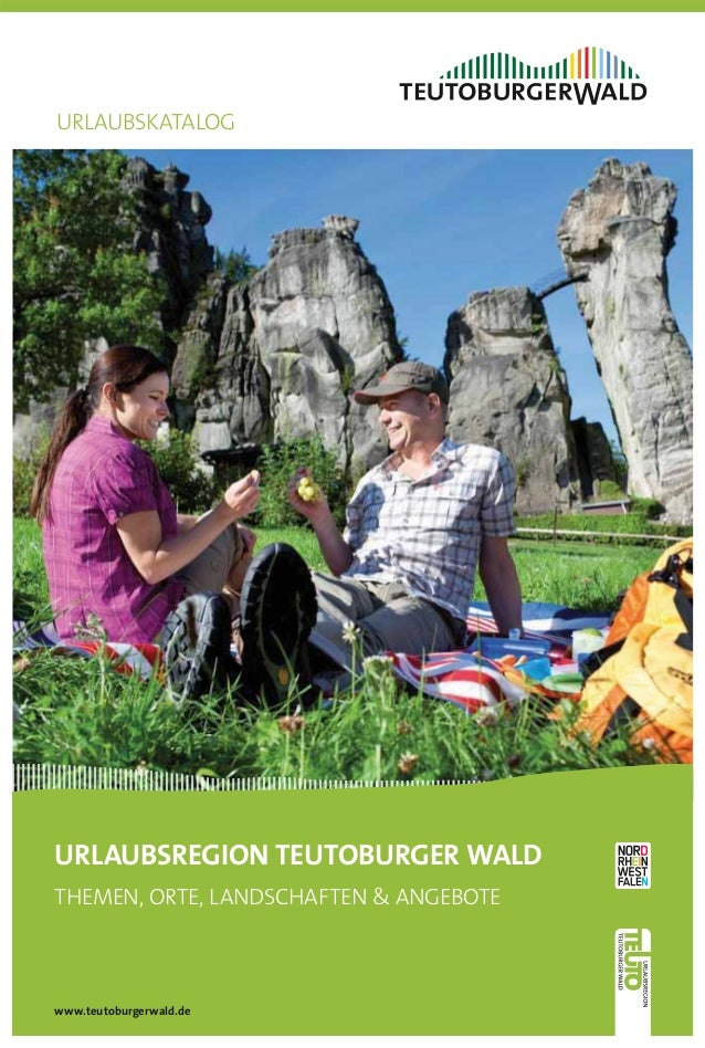 URLAUBSKATALOGURLAUBSREGION TEUTOBURGER WALDTHEMEN, ORTE, LANDSCHAFTEN & ANGEBOTEwww.teutoburgerwald.de