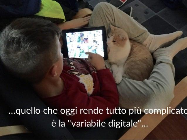"""Maurilio Savoldi 2019 maurilio.savoldi@value4b.ch 12 …quello che oggi rende tutto più complicato è la """"variabile digitale""""…"""