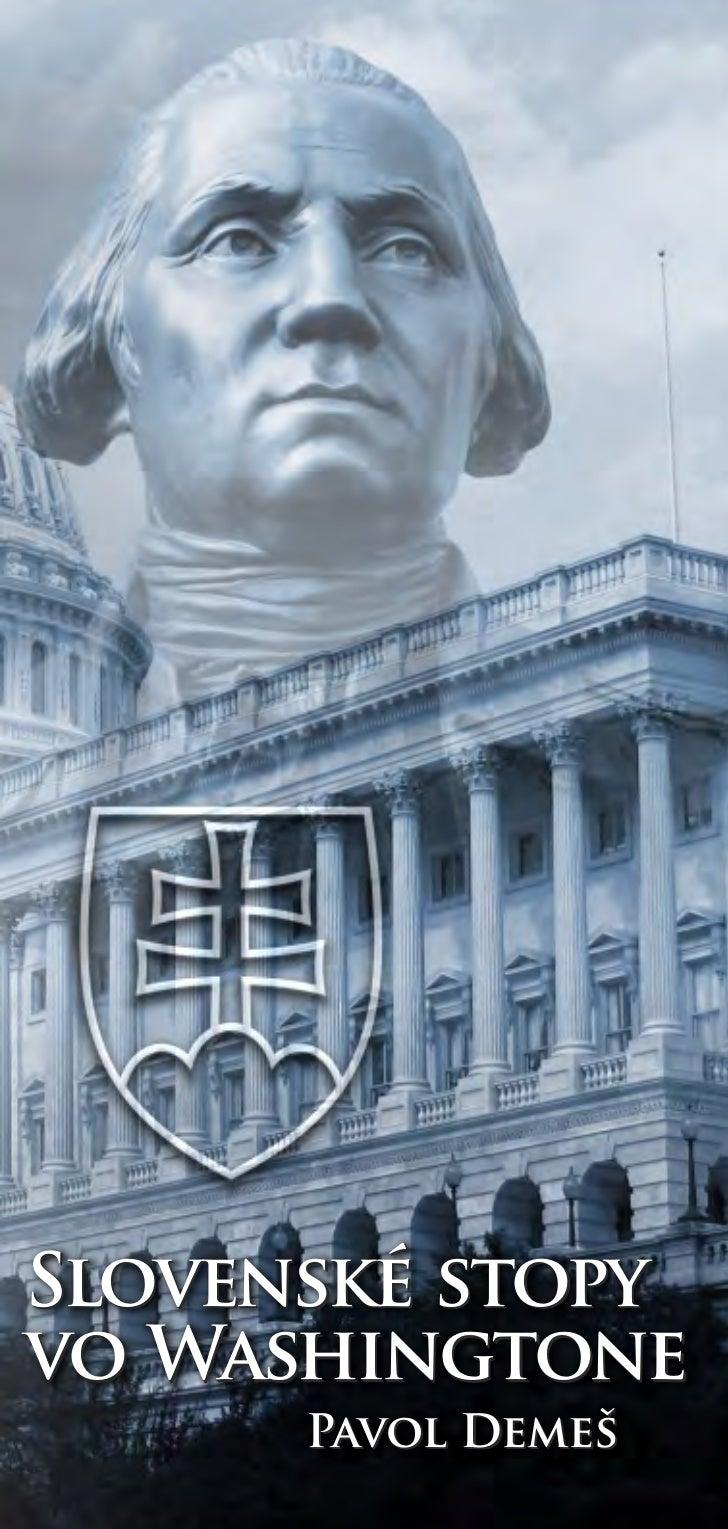 Slovenské stopyvo Washingtone      Pavol Demeš
