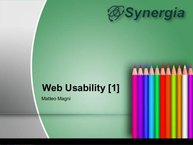 Web Usability [1]Matteo Magni