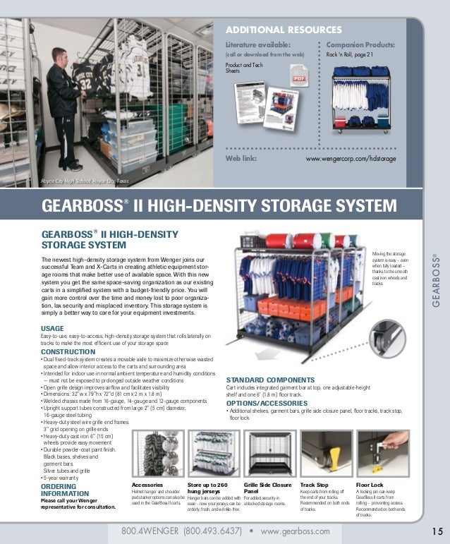800.4WENGER (800.493.6437) • www.gearboss.com GEARBOSS® GEARBOSS® II HIGH-DENSITY STORAGE SYSTEM 15 ADDITIONAL RESOURCES L...