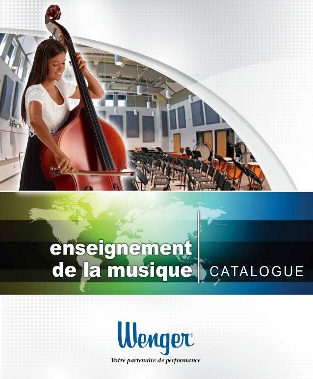 enseignement dela musique CATALOGUE Votre partenaire de performance