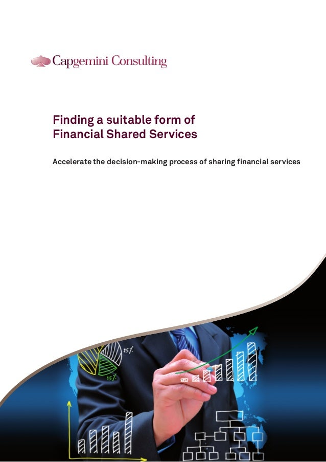 Client LogoFinding a suitable form ofFinancial Shared ServicesAccelerate the decision-making process of sharing financial ...
