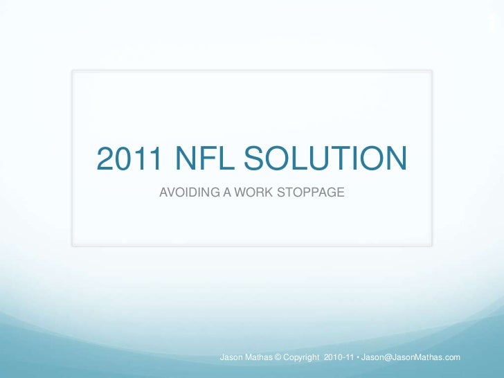 2011 NFL Solution to Avoid Work Stoppage