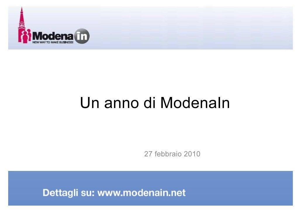 Un anno di ModenaIn           27 febbraio 2010