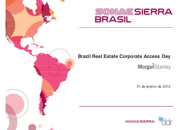 Brazil Real Estate Corporate Access Day                        31 de janeiro de 2012