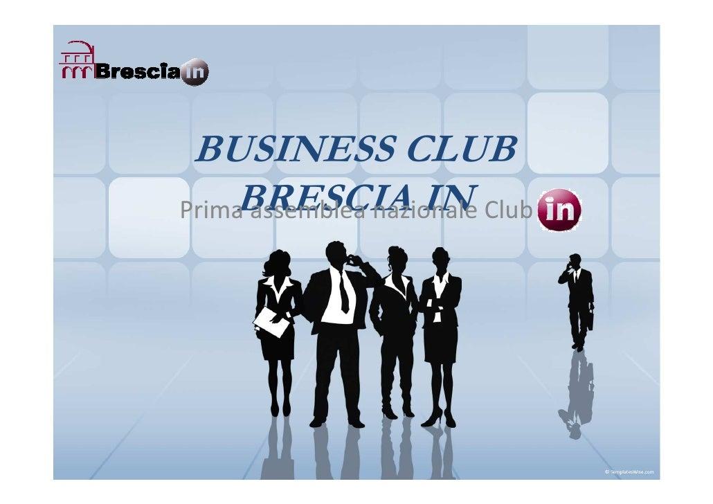 BUSINESS CLUB     BRESCIA IN Prima assemblea nazionale Club