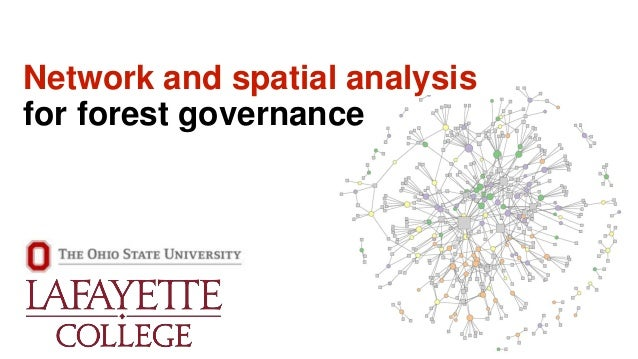Network and spatial analysis for forest governance