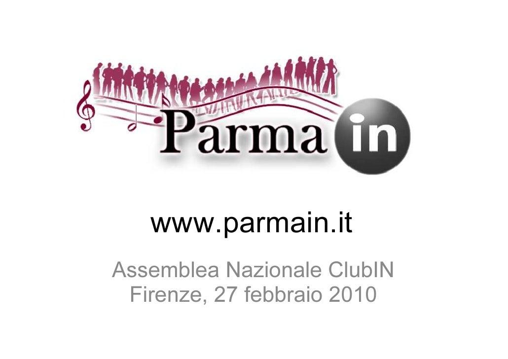 www.parmain.it Assemblea Nazionale ClubIN  Firenze, 27 febbraio 2010