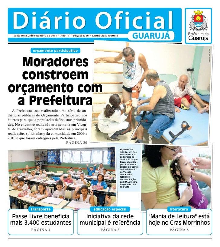 Diário Oficial   Sexta-feira, 2 de setembro de 2011 • Ano 11 • Edição: 2356 • Distribuição gratuita                       ...