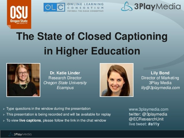 The State of Closed Captioning in Higher Education