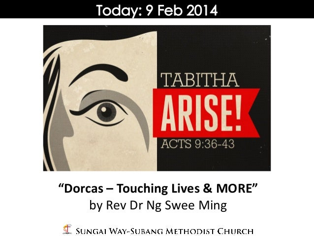 """""""Dorcas – Touching Lives & MORE"""" by Rev Dr Ng Swee Ming"""