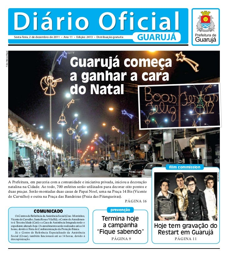 Diário Oficial                         Sexta-feira, 2 de dezembro de 2011 • Ano 11 • Edição: 2413 • Distribuição gratuita ...