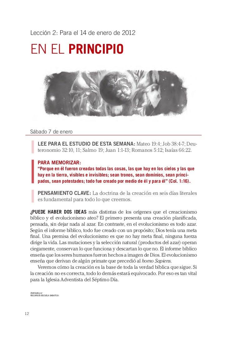 Lección 2: Para el 14 de enero de 2012     EN EL PRINCIPIO     Sábado 7 de enero           LEE PARA EL ESTUDIO DE ESTA SEM...