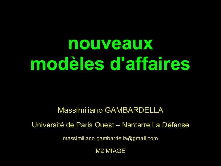 nouveauxmodèles daffaires       Massimiliano GAMBARDELLAUniversité de Paris Ouest – Nanterre La Défense         massimilia...