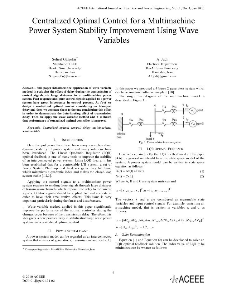 ACEEE International Journal on Electrical and Power Engineering, Vol. 1, No. 1, Jan 2010      Centralized Optimal Control ...