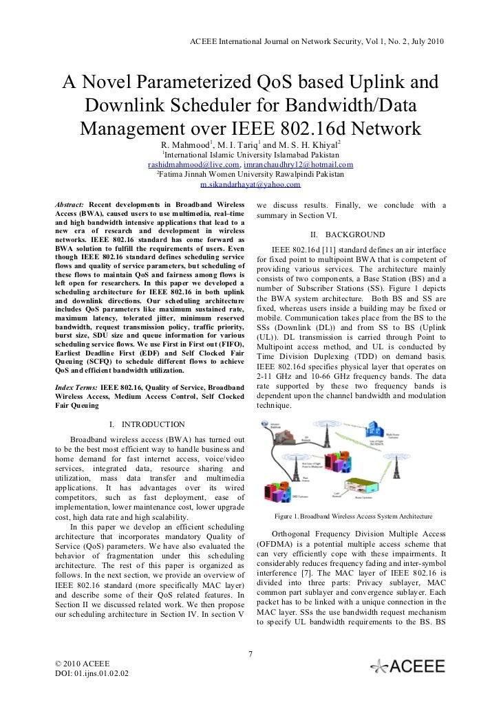 ACEEE International Journal on Network Security, Vol 1, No. 2, July 2010  A Novel Parameterized QoS based Uplink and    Do...