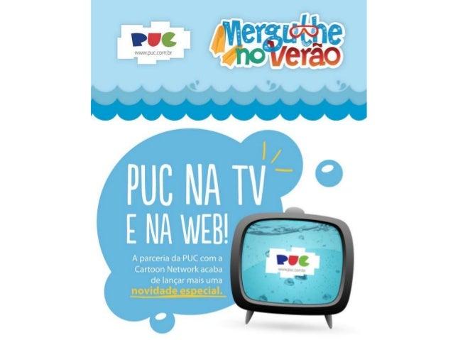 22/10/2012 | NOVIDADE | AÇÃO PUC E CARTOON NETWORK