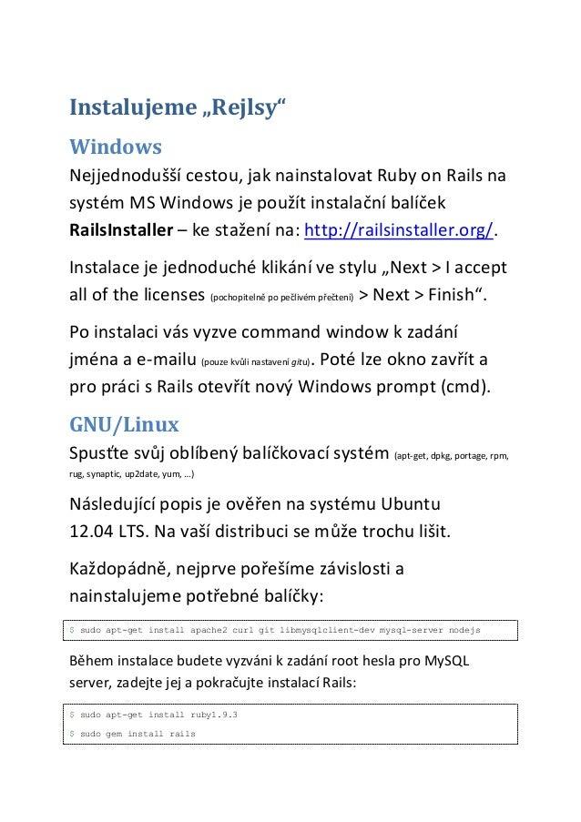 """Instalujeme """"Rejlsy""""WindowsNejjednodušší cestou, jak nainstalovat Ruby on Rails nasystém MS Windows je použít instalační b..."""