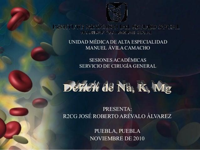 UNIDAD MÉDICA DE ALTA ESPECIALIDAD MANUEL ÁVILA CAMACHO SESIONES ACADÉMICAS SERVICIO DE CIRUGÍA GENERAL PRESENTA: R2CG JOS...