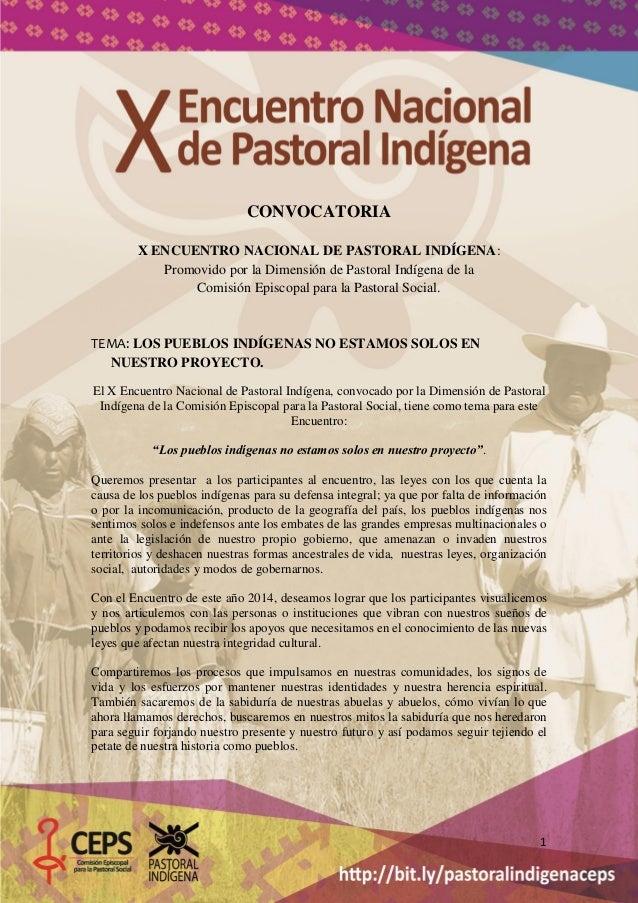 CONVOCATORIA X ENCUENTRO NACIONAL DE PASTORAL INDÍGENA: Promovido por la Dimensión de Pastoral Indígena de la Comisión Epi...