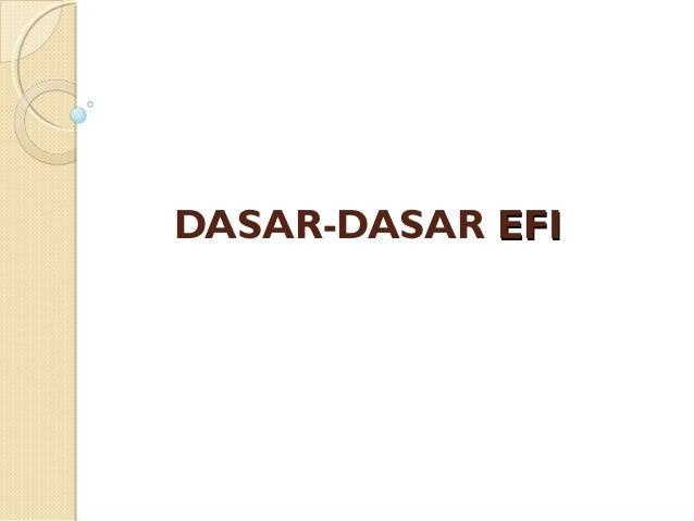 DASAR-DASAR EFI
