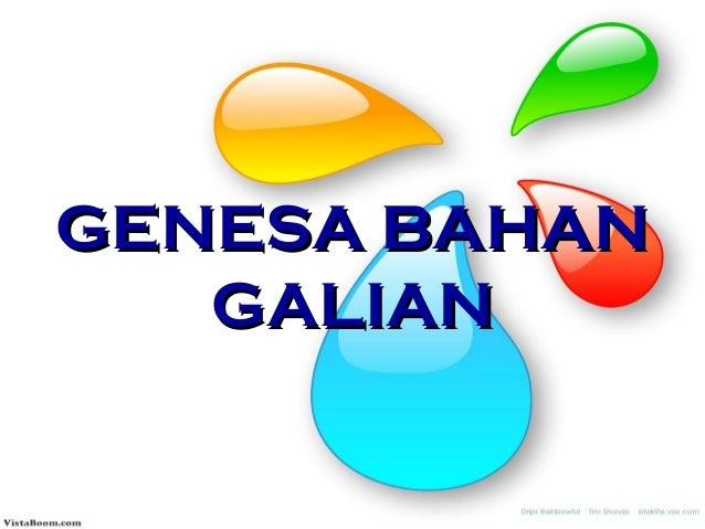 GENESA BAHAN GALIAN