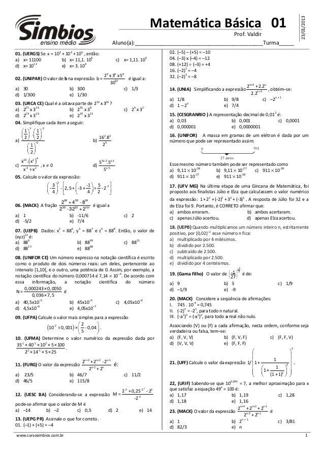www.cursosimbios.com.br 1 01 23/01/2013 Matemática Básica Prof. Valdir Aluno(a):__________________________________________...