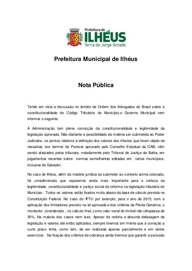 Prefeitura Municipal de Ilhéus Nota Pública Tendo em vista a discussão no âmbito da Ordem dos Advogados do Brasil sobre a ...