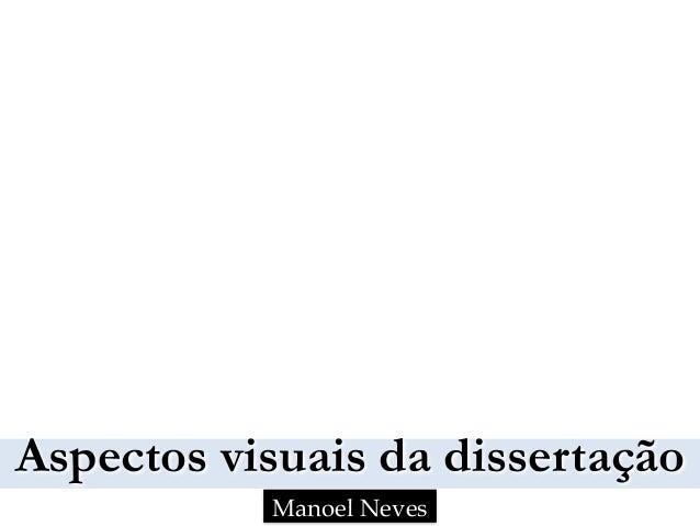Aspectos visuais da dissertação Manoel Neves