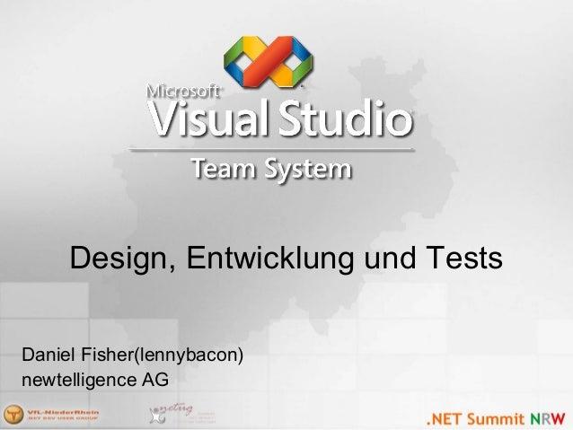 Design, Entwicklung und Tests Daniel Fisher(lennybacon) newtelligence AG
