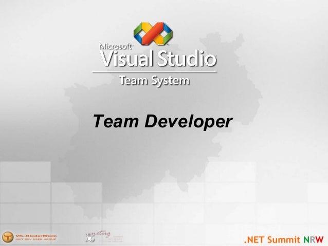 Team Developer Edition • Integriert – Code Profiler – Unit Testing – Code Coverage – Analysis Tools • Static und Dynamic •...