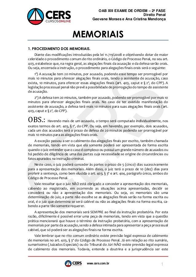 www.cers.com.br OAB XIII EXAME DE ORDEM – 2ª FASE Direito Penal Geovane Moraes e Ana Cristina Mendonça 1 MEMORIAIS 1. PROC...