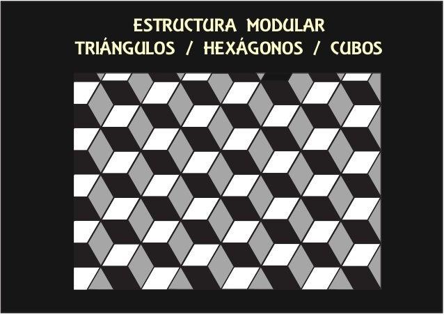 ESTRUCTURA MODULAR TRIÁNGULOS / HEXÁGONOS / CUBOS