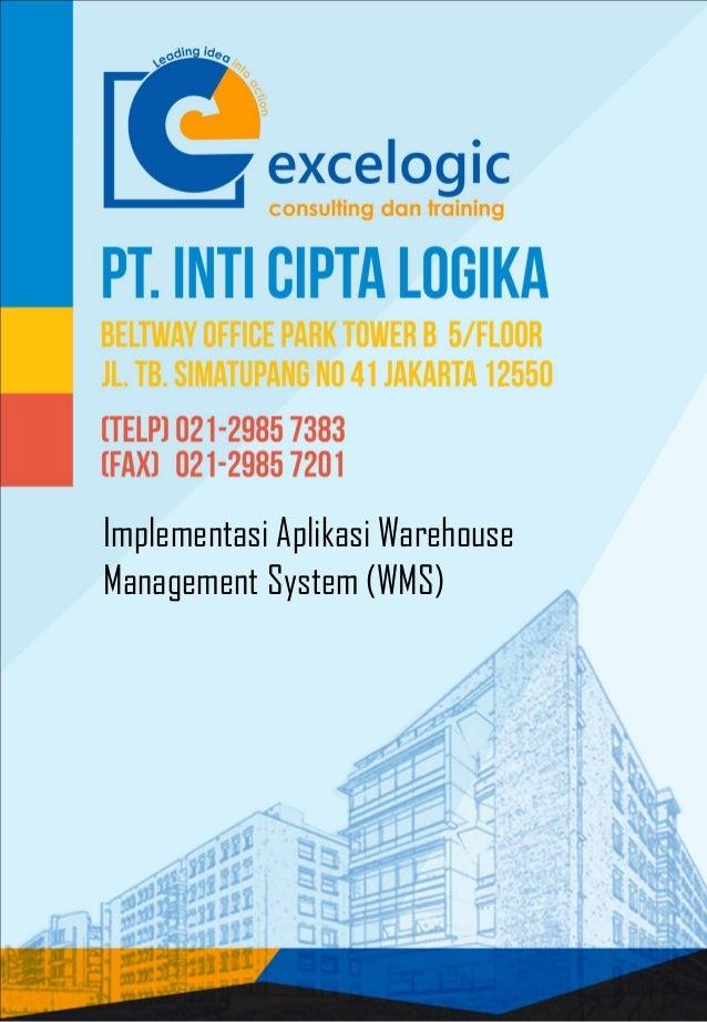 Implementasi Aplikasi Warehouse Management System (WMS)