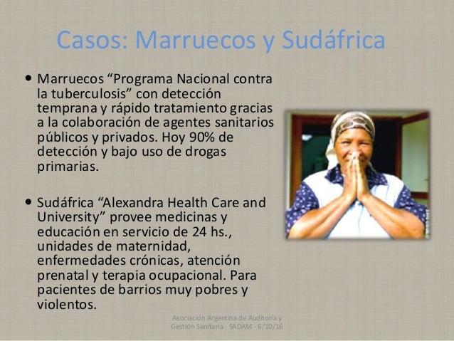 """Casos: Marruecos y Sudáfrica  Marruecos """"Programa Nacional contra la tuberculosis"""" con detección temprana y rápido tratam..."""