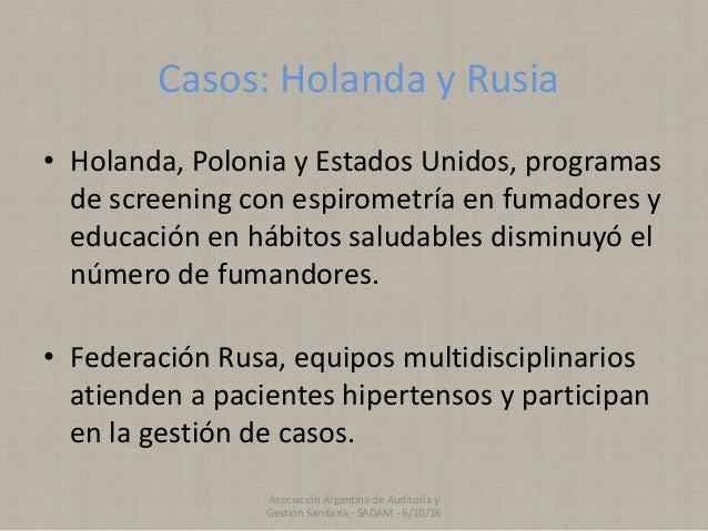 Casos: Holanda y Rusia • Holanda, Polonia y Estados Unidos, programas de screening con espirometría en fumadores y educaci...