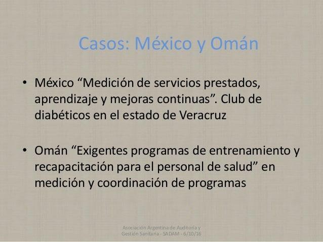 """Casos: México y Omán • México """"Medición de servicios prestados, aprendizaje y mejoras continuas"""". Club de diabéticos en el..."""