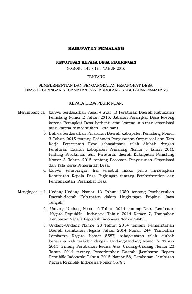 KABUPATEN PEMALANG KEPUTUSAN KEPALA DESA PEGIRINGAN NOMOR: 141 / 18 / TAHUN 2016 TENTANG PEMBERHENTIAN DAN PENGANGKATAN PE...