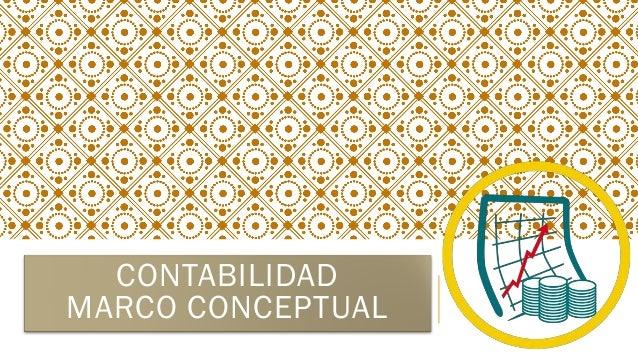 CONTABILIDAD MARCO CONCEPTUAL
