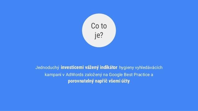 Hygiena AdWords kampaní ve vyhledávání (Eliška Kubátová) Slide 3